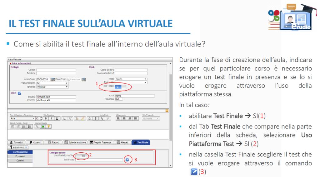 sempre possibile sull'aula virtuale abilitare il test finale come conclusione del percorso formativo