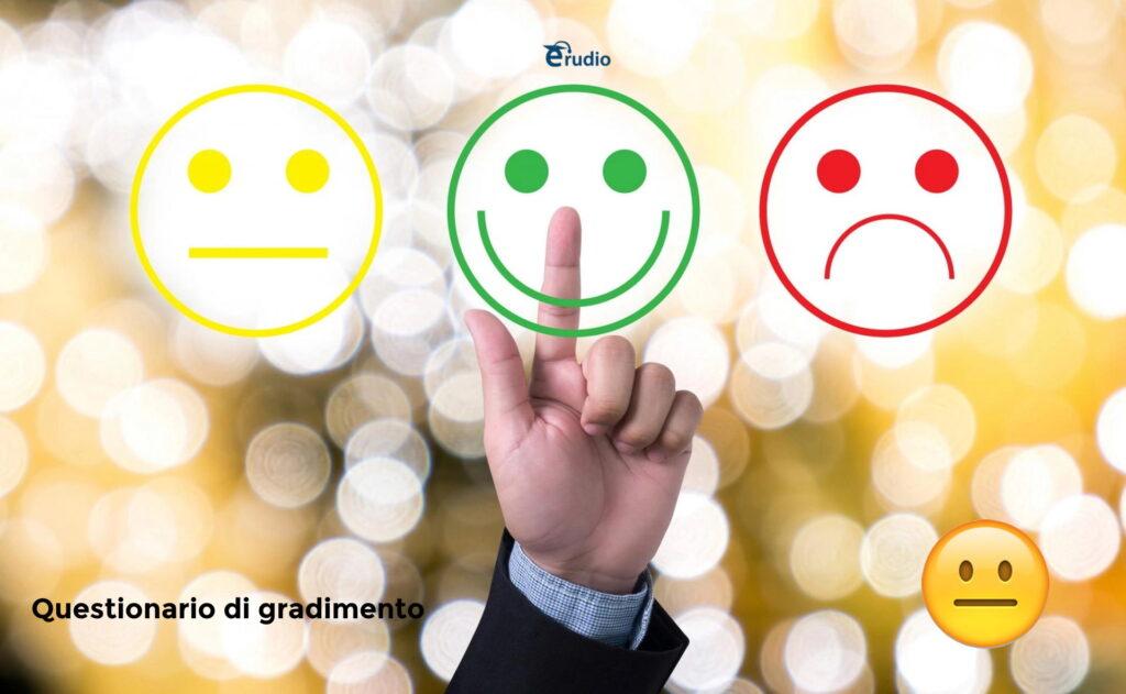 rilevare il grado di soddisfazione dei partecipanti al Webinar/E-learning/Aula